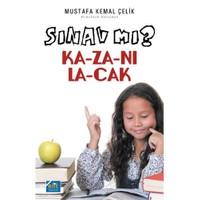 Sınav Mı Kazanılacak-Mustafa Kemal Çelik