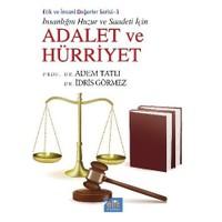Etik Ve İnsani Değerler Serisi 3: Adalet Ve Hürriyet