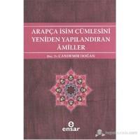 Arapça İsim Cümlesini Yeniden Yapılandıran Amiller