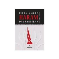 İslam'a Göre Haram Davranışlar
