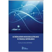 Su Ürünlerinin Muhasebeleştirilmesi Ve Finansal Raporlaması
