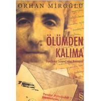 Ölümden Kalıma - Diyarbakır Cezaevi'nden Mektuplar