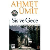 Sis ve Gece (Cep Boy) - Ahmet Ümit