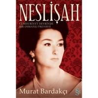 Neslişah - Murat Bardakçı