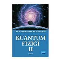 Kuantum Fiziği II - Gökhan Budak