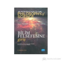 Bilim Felsefesine Giriş / An Introduction To The Philosophy Of Science