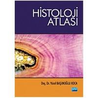 Histoloji Atlası-Yücel Başımoğlu Koca