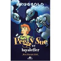 Peggy Sue Ve Hayaletler - Mavi Köpeğin Günü-Serge Brussolo