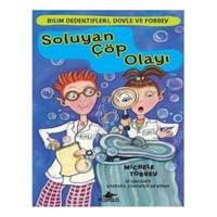 Bilim Dedektifleri Doyle Ve Fossey 1 Soluyan Çöp Olayı-Michele Torrey