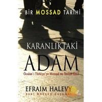 Karanlıktaki Adam - Bir Mossad Tarihi