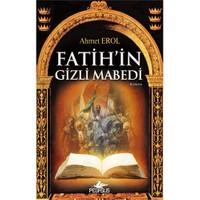 Fatih'İn Gizli Mabedi-Ahmet Erol