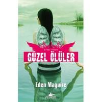 Güzel Ölüler 2 - Arızona-Eden Maguire