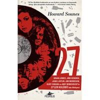 27: Brian Jones, Jimi Hendrix Janis Joplin, Jim Morrison, Kurt Cobain Ve Amy Winehouse'La 27'Ler Kulübü'Nün Hikayesi