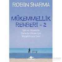 Mükemmellik Rehberi 2-Robin Sharma