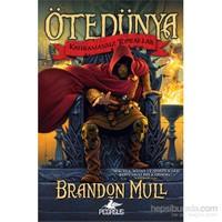 Ötedünya 1 - Kahramansız Topraklar - Brandon Mull