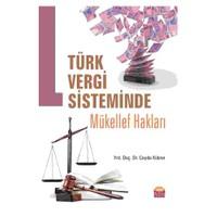 Türk Vergi Sisteminde Mükellef Hakları-Ceyda Kükrer