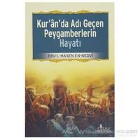Kur''an''da Adı Geçen Peygamberlerin Hayatı