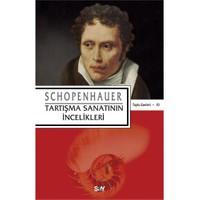 Tartışma Sanatının İncelikleri - Arthur Schopenhauer