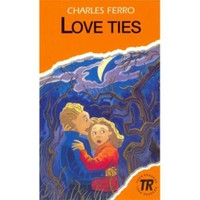 Love Ties (teen Readers Level 3)
