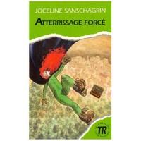 Atterrissage Force (Niveau - 3) 850 Mots