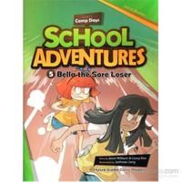 Bella The Sore Loser + Cd (School Adventures 1)