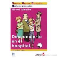 Desconcierto en el hospital (LG- Nivel Medio) İspanyolca Okuma Kitabı