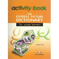 The Express Picture Dictionary Activity Book Express Publishing