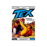 Tex Özel Albüm Sayı: 8 Komançi Savaşçısı Tam Macera