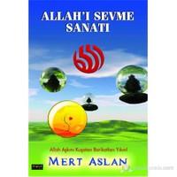 Allah'I Sevme Sanatı-Mert Aslan