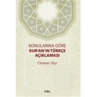 Konularına Göre Kur'an'ın Türkçe Açıklaması