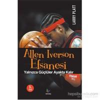 Allen Iverson Efsanesi - Larry Platt