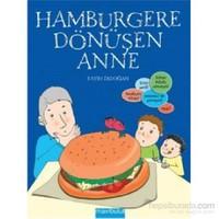 Hamburgere Dönüşen Anne