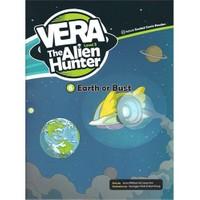 Earth Or Bust (Vera The Alien Hunter 3)
