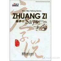Zhuang Zi Says (Wise Men Talking Series) Çince Okuma
