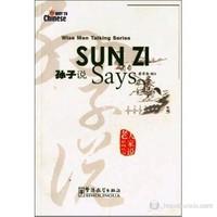 Sun Zi Says (Wise Men Talking Series) Çince Okuma-Cai Xiqin