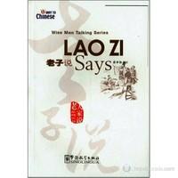 Lao Zi Says (Wise Men Talking Series) Çince Okuma