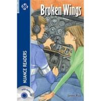 Broken Wings + Cd (Nuance Readers Level - 6)