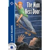The Man Next Door + Cd (Nuance Readers Level - 3)