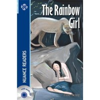 The Rainbow Girl + Cd (Nuance Readers Level - 3)