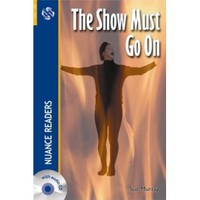 The Show Must Go On + Cd (Nuance Readers Level - 2) - Sue Murray