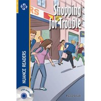 Shopping For Trouble + Cd (Nuance Readers Level - 2)