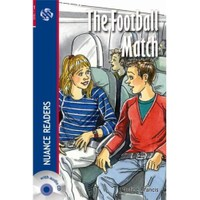 The Football Match + Cd (Nuance Readers Level - 1)