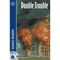 Double Trouble +CD (Nuance Readers Level–3)