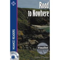 Road to Nowhere +2CDs (Nuance Readers Level–4)