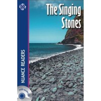 The Singing Stones +2CDs (Nuance Readers Level–4)