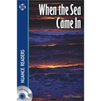 When the Sea Came In +2CDs (Nuance Readers Level–5)