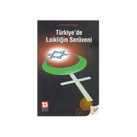 Türkiye'de Laikliğin Serüveni