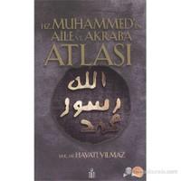 Hz.Muhammed'İn Aile Ve Akraba Atlası-Hayati Yılmaz