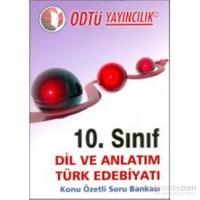 10.Sınıf Dil Ve Anlatım Türk Edebiyatı : Konu Özetli Soru Bankası-Komisyon