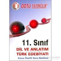 11. Sınıf Dil Ve Anlatım Türk Edebiyatı Konu Özetli Soru Bankası